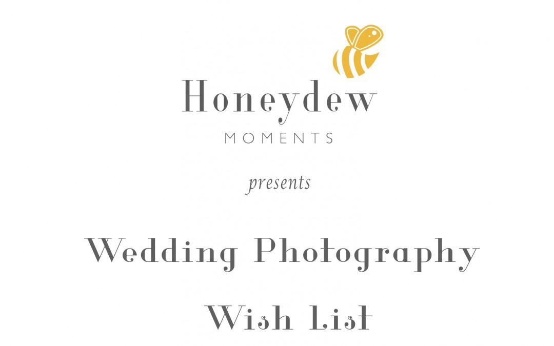 Wedding Photography Wish List